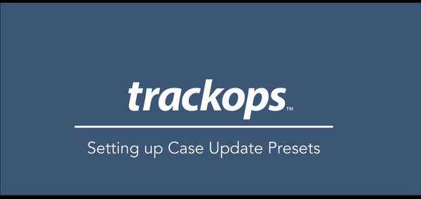 Feature Spotlight: Case Update Presets